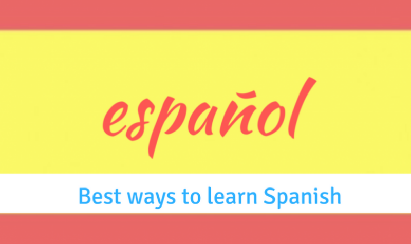 Best ways to learn the Spanish Language